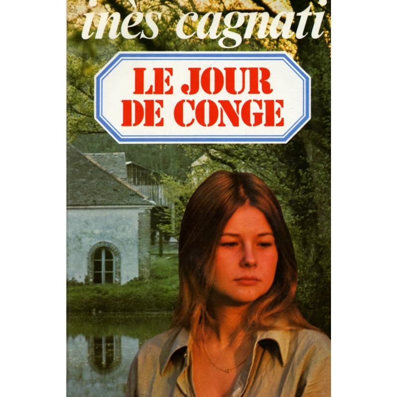 Le jour de cong cagnati ines r f9817 livres et books for Demenagement jour de conge