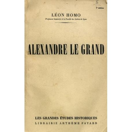 Alexandre le Grand / Homo, Léon / Réf: 15581