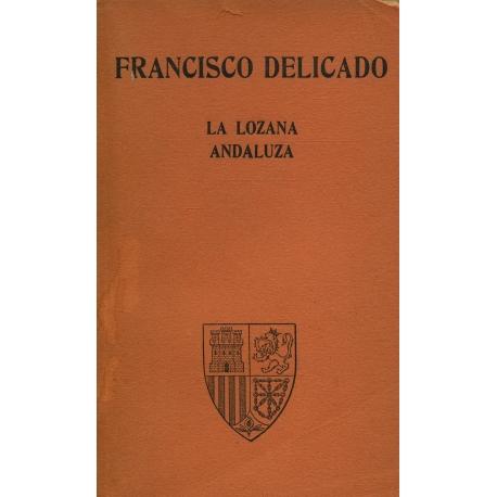 La Lozane Andaluza (en espagnol) / Francisco Delicado / Réf: 15778