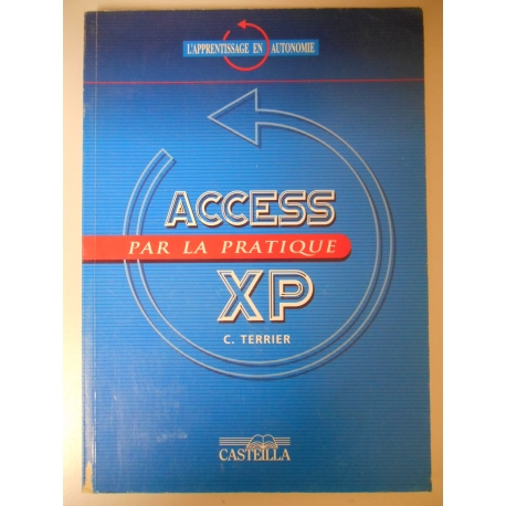 Access XP par la pratique / Terrier, C / Réf18720