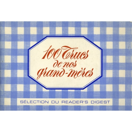 100 trucs de nos Grands-Mères / Collectif / Réf19196