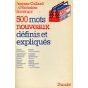 500 mots nouveaux / Cellard, Jacques / Réf: 25554