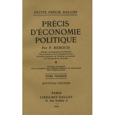 Précis d'économie politique T1 / 1939 / Reboud / Réf29349