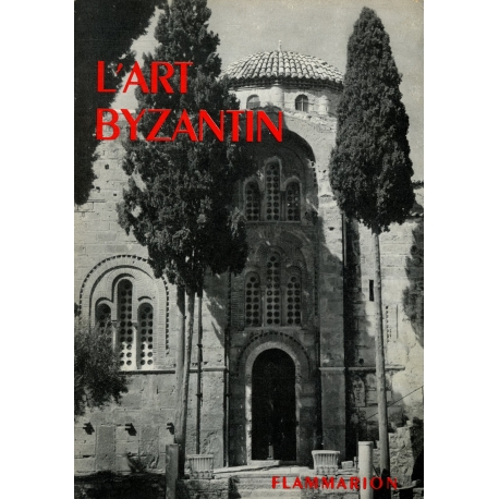 L'art byzantin / Collectif / Réf: 30966
