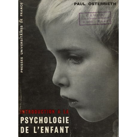 Introduction à la psychologie de l'enfant / Osterrieth, Paul / Réf31137