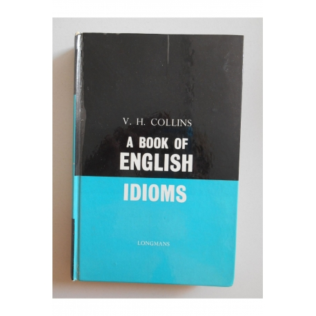 A book of english idioms (en anglais) / Collins / Réf32673