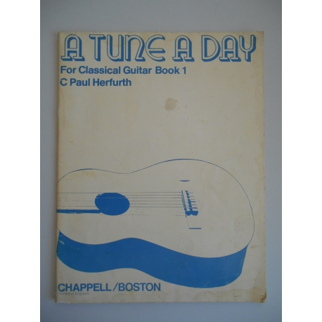 A tune a day for classical guitar book 1 / Herfurth, Paul, / Réf32488