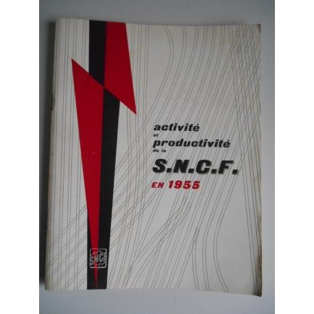 Activité et productivité de la S.N.C.F en 1955 / Coll. / Réf36347