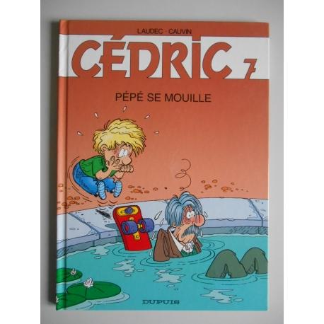 Cédric 7 Pépé se mouille / Laudec/ Cauvin / Réf37291