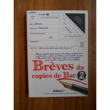Brèves de copies de Bac 2 / Sophie, Le Flour / Réf37988