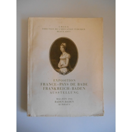 Exposition France-Pays de Bade 1660-1860 / Histoire / Réf38755