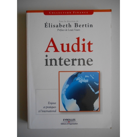 Audit interne Enjeux et pratiques à l'international / Bertin, E / Réf39118