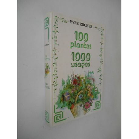 100 plantes 1000 usages / Rocher, Yves / Réf41034