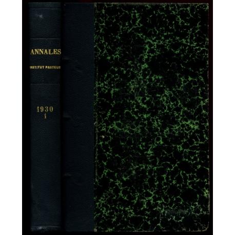 Annales de l'institut Pasteur - Tome quarante quatrième - Janvier à juin 1930