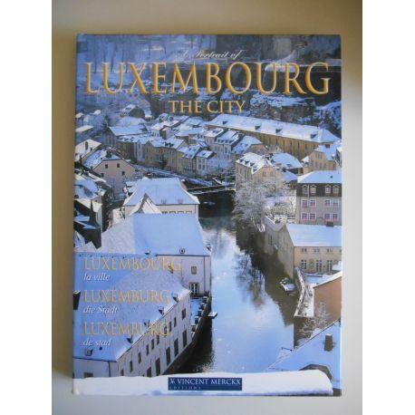 A Portrait of Luxembourg the City / Reinert F Merckx V. / Réf51056