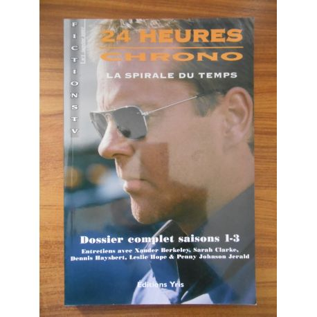 24 heures chrono La spirale du temps / Liardet, Didier / Réf54317
