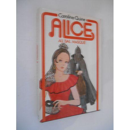 Alice au bal masqué / Caroline Quine / Réf56863