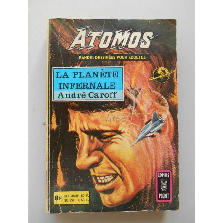 Atomos La planéte infernale / André Caroff / Réf58089